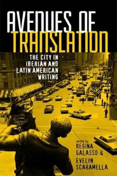 Avenues of Translation - Regina Galasso