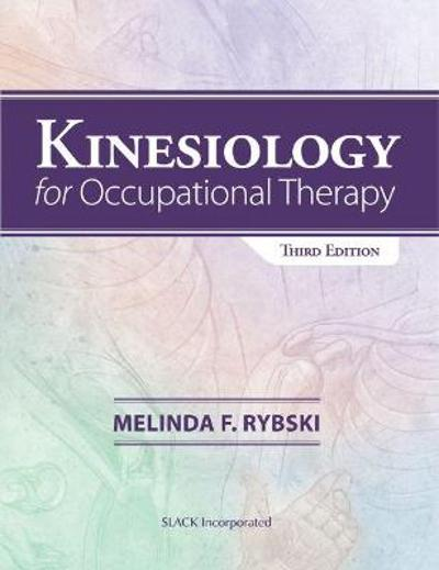 Kinesiology for Occupational Therapy - Melinda Rybski
