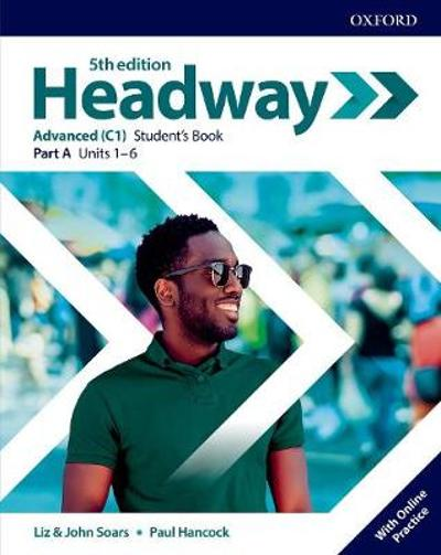 Headway: Advanced: Student's Book A with Online Practice -
