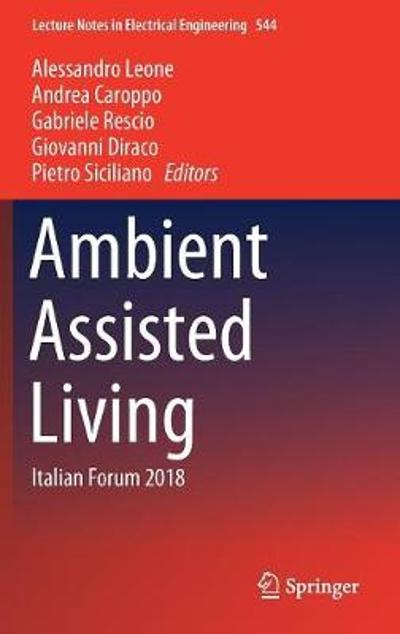Ambient Assisted Living - Alessandro Leone