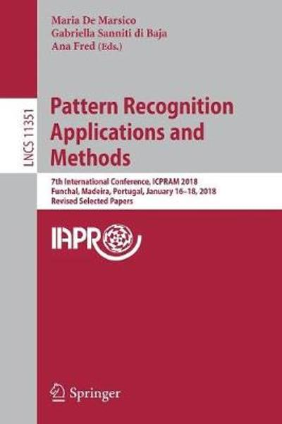 Pattern Recognition Applications and Methods - Maria De Marsico