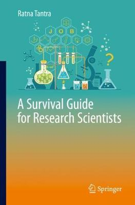 A Survival Guide for Research Scientists - Ratna Tantra