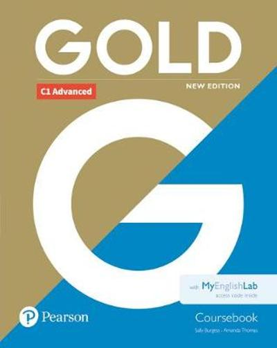 Gold C1 Advanced New Edition Coursebook and MyEnglishLab Pack - Sally Burgess