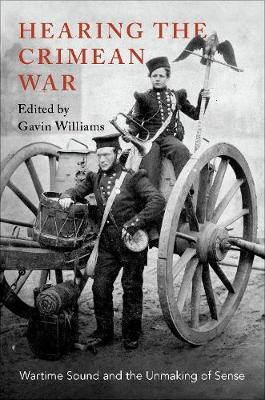 Hearing the Crimean War - Gavin Williams