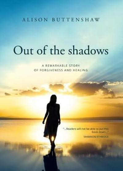 Out of the Shadows - Alison Buttenshaw