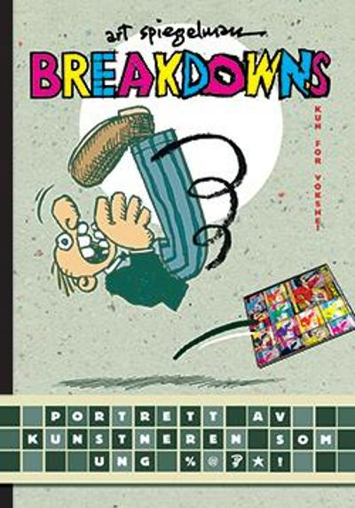 Breakdowns - Art Spiegelman