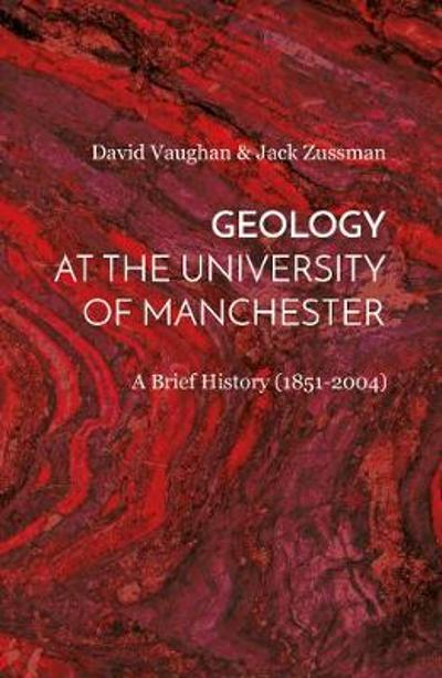 Geology at the University of Manchester - David Vaughan