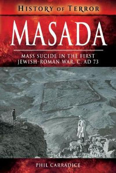 Masada - Phil Carradice