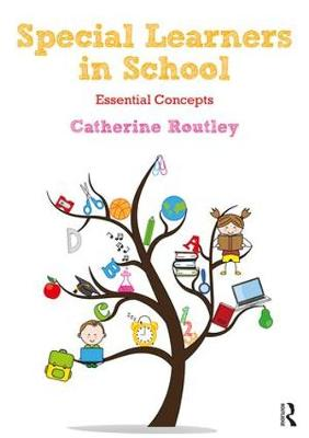 Special Learners in School - Catherine Routley
