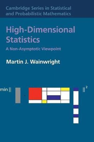 High-Dimensional Statistics - Martin J Wainwright