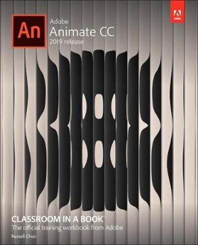 Adobe Animate CC Classroom in a Book - Russell Chun
