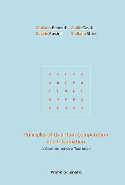 Principles Of Quantum Computation And Information: A Comprehensive Textbook - Giuliano Benenti