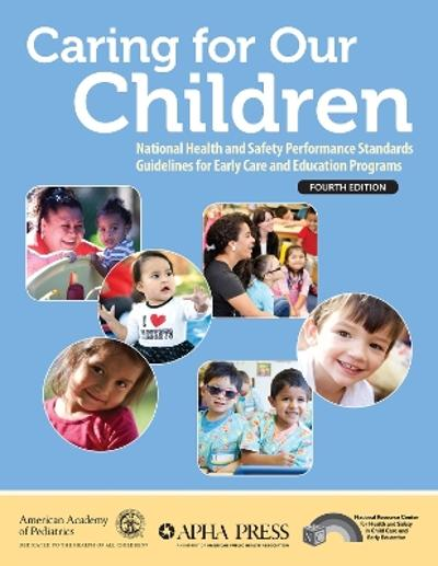 Caring for Our Children - American Academy of Pediatrics