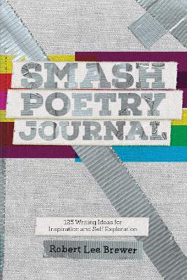 Smash Poetry Journal - Robert Lee Brewer