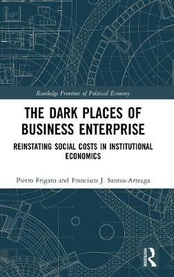 The Dark Places of Business Enterprise - Pietro Frigato