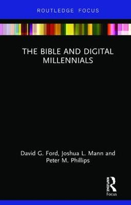 The Bible and Digital Millennials - David G. Ford