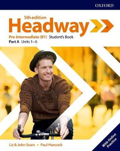 Headway: Pre-Intermediate: Student's Book A with Online Practice -