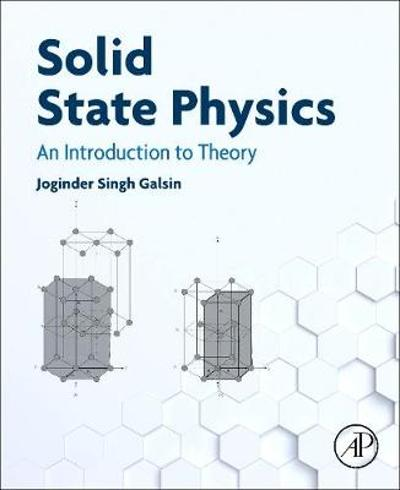 Solid State Physics - Joginder Singh Galsin