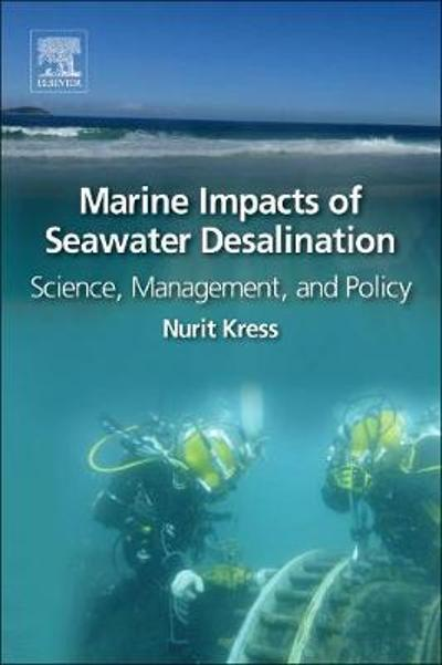 Marine Impacts of Seawater Desalination - Nurit Kress