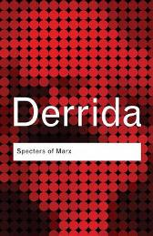 Specters of Marx - Jacques Derrida