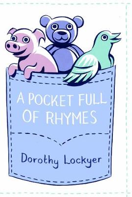 A Pocket Full of Rhymes - Dorothy Lockyer