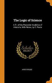 The Logic of Science - Aristoteles