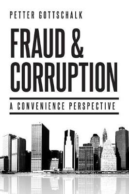Fraud and Corruption - Petter Gottschalk