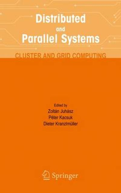 Distributed and Parallel Systems - Zoltan Juhasz