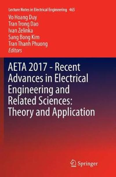 AETA 2017 - Recent Advances in Electrical Engineering and Related Sciences: Theory and Application - Vo Hoang Duy