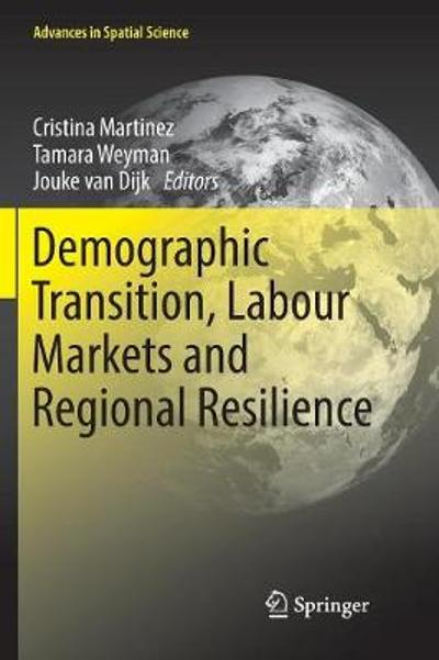 Demographic Transition, Labour Markets and Regional Resilience - Cristina Martinez