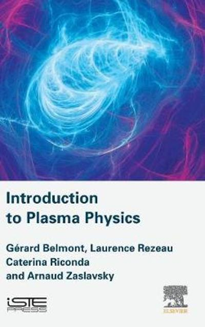 Introduction to Plasma Physics - Gerard Belmont