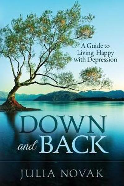 Down and Back - Julia Novak