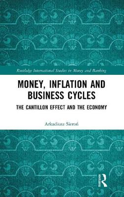 Money, Inflation and Business Cycles - Arkadiusz Sieron