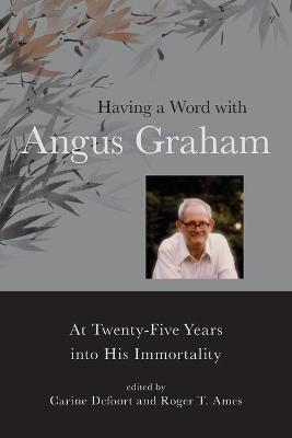 Having a Word with Angus Graham - Carine Defoort