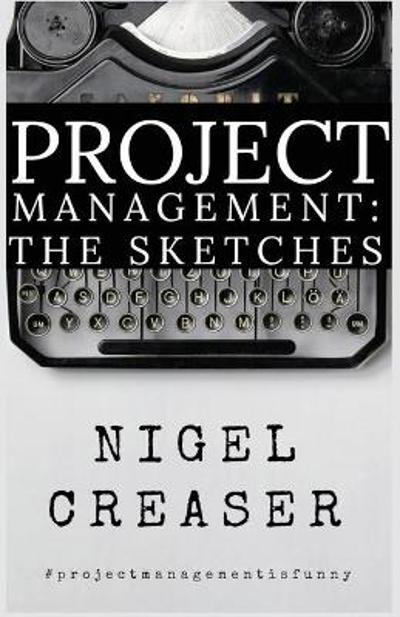 Project Management - Nigel Creaser
