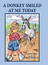 A Donkey Smiled at Me Today - Cynthia Noles Jr John E Hume