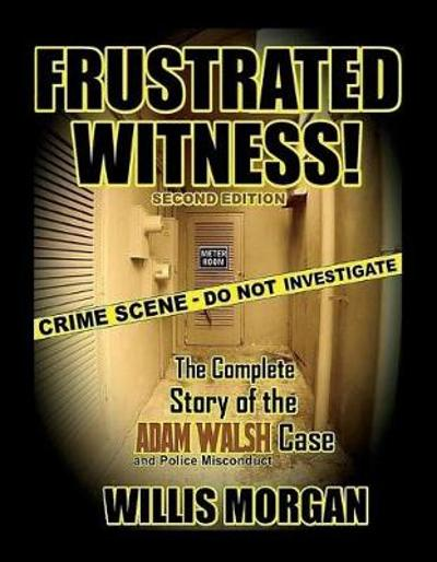 Frustrated Witness! - Willis Morgan