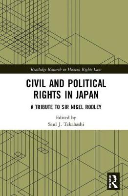 Civil and Political Rights in Japan - Saul J. Takahashi
