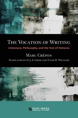 The Vocation of Writing - Marc Crepon