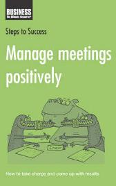 Manage Meetings Positively - Bloomsbury Publishing
