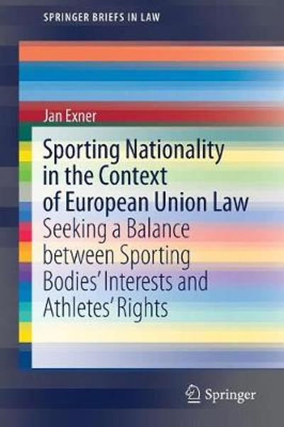 Sporting Nationality in the Context of European Union Law - Jan Exner