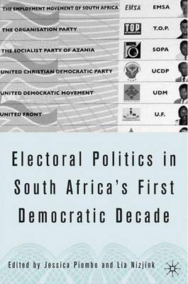 Electoral Politics in South Africa - Jessica Piombo