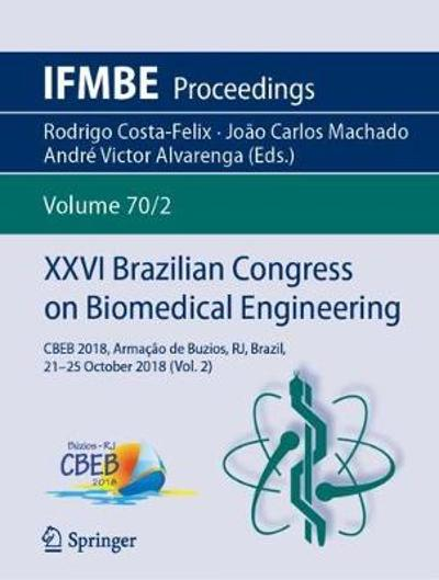 XXVI Brazilian Congress on Biomedical Engineering - Rodrigo Costa-Felix