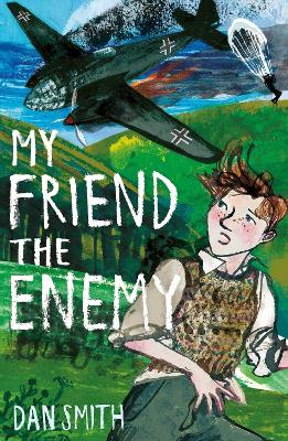 My Friend the Enemy - Dan Smith