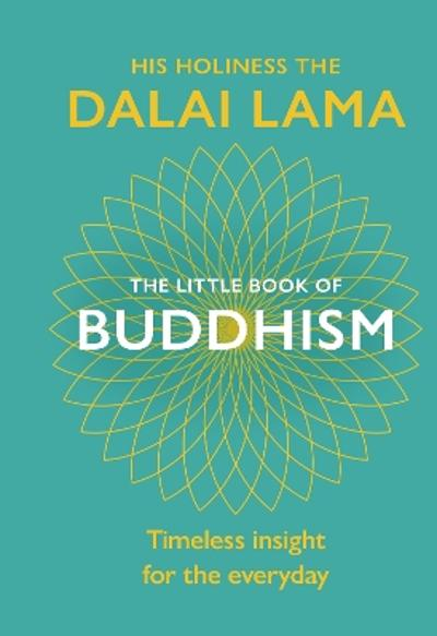 The Little Book Of Buddhism - Dalai Lama