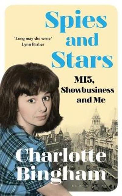 Spies and Stars - Charlotte Bingham