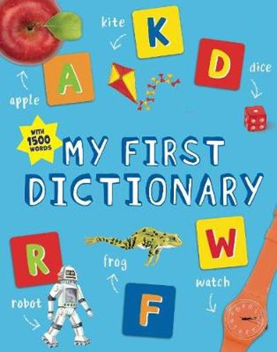 My First Dictionary - John Grisewood