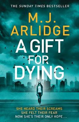 A Gift for Dying - M. J. Arlidge