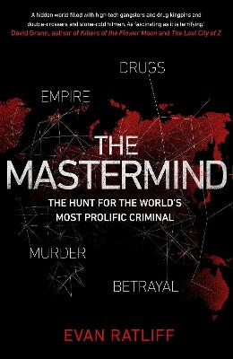 The Mastermind - Evan Ratliff