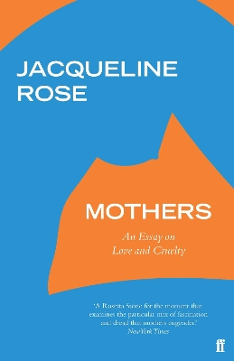 Mothers - Jacqueline Rose